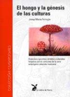 libro El hongo y la génesis de las culturas de Josep María Fericgla