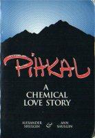 PIHKAL A CHEMICAL LOVE HISTORY