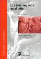 Los alucinógenos en el mito: Relatos sobre el origen de las plantas psicoactivas (18), Giorgio Samorini